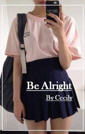 Be Alright | A Bradley Will Simpson FanFiction | Short Book by TheShibbyOne