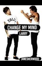 Change my mind (LARRY) by JaneSherwood