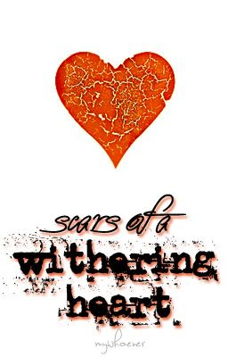 Scars of A Withering Heart (collection of sad poems)