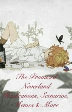 The Promised Neverland Headcanons, Scenarios, Memes & More by Fandom-Child-707