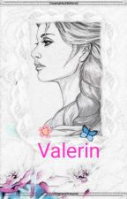 Valerin ♡ by Geilyn123