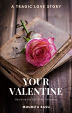 Your Valentine by mb_writes