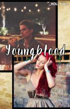 Youngblood by _holly101_