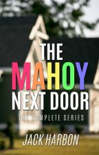 The Mahoy Next Door by JackHarbon