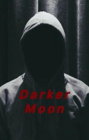 Darker Moon by HarryNickelson