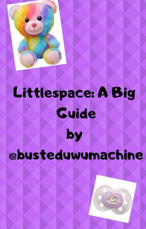 Littlespace: A Big Guide - Activities Littles Can Do (Alone or with