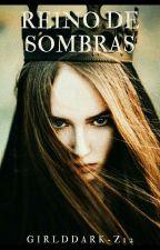 Königreich der Schatten {Reino de Sombras] by GirldDark-z12