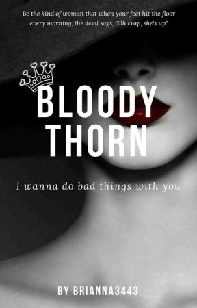 Bloody Thorn. by Brianna3443