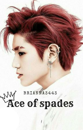 Ace of spades (Coming Soon...) by Brianna3443