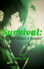 Survival: Nagare Hisui x reader by Noble_blue