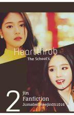 The School's Heartthrob - 2Jin ff by JumabellHeejin051016