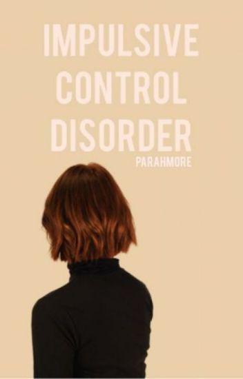 Impulse Control Disorder // a.i. (Traduction)