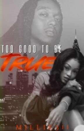 Too Good To Be True   COMPLETE by Millie311