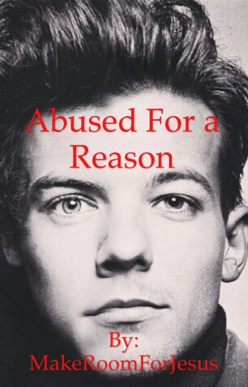 Abused For A Reason (Larry Stylinson) BOOK ONE