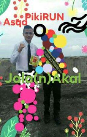 Jalan Akal (Kumpulan Puisi Panjang) by asqadentoj