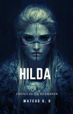 Hilda | Crônicas do Ragnarok by MateusOliveira177