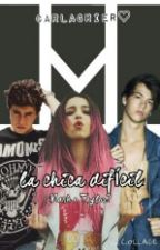 La chica difícil (Nash Grier o Taylor Caniff) by carlagrier