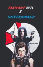 Resident Evil x Underworld Imagines by GreyWolf42