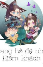 [Xuyên không] Giang hồ đệ nhất Kiếm khách by Sin-kun