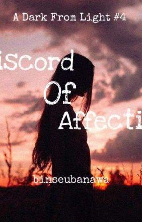DISCORD OF AFFECTION by binseubanawa