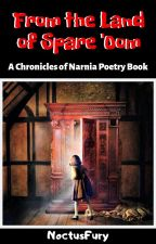 From the Land of Spare 'Oom | A Chronicles of Narnia Poetry Book by NoctusFury