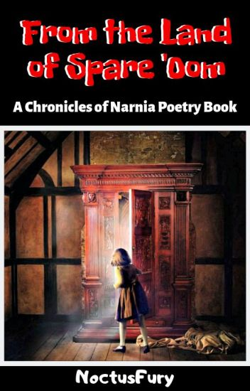 From the Land of Spare 'Oom | A Chronicles of Narnia Poetry Book