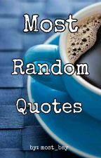 Most Random Quotes by most_bay