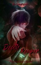 The Death Reaper [BL] by LuckyFujoshi_