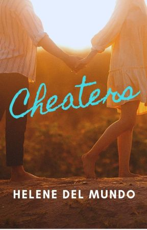 Cheaters (to be Published by Bookware) by helenedelmundo