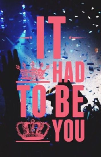 It had To Be You... (Luke Hemmings)