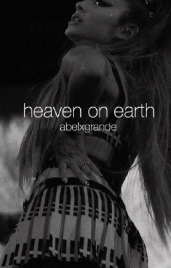 heaven on earth- the weeknd x ariana grande
