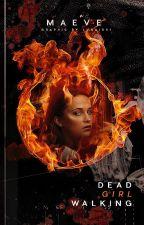 Dead Girl Walking ◦ Kory Anders by flamebirds