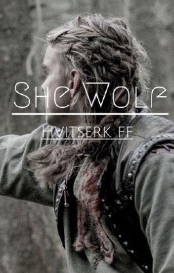 ON HIATUS! She Wolf ~ Hvitserk ff