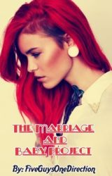 The Marriage and Baby Project - A Louis Tomlinson Fan Fiction by FiveGuysOneDirection