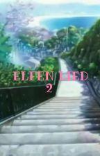 Elfen Lied 2 (English version) by Jovenk95