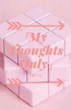 My Thoughts Only by Pyuri-desu