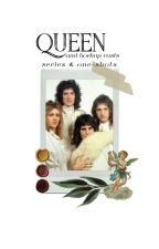 Queen & Borhap Casts: Series & One Shots by _CupcakeMonster_