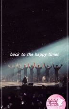 BTS  ||  Back to the happy times by AniPahlavuni