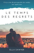 Le Temps des Regrets by SawyerElla