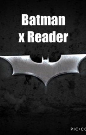 Batman x Reader - Bruce Wayne - Wattpad