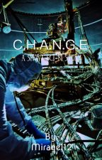 C.H.A.N.G.E: A Sci-Fi short story by Mirage112