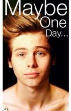 Maybe One Day...(Luke Hemmings FanFic) by emileemarie96