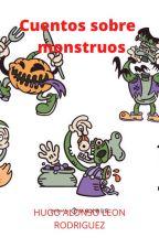 Cuentos sobre Monstruos by hugoleon28