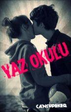 YAZ OKULU by burtonsstaingirl