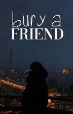 BURY A FRIEND. (minsung) by bubbslee