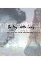 Be my little lady by jasonmccann13