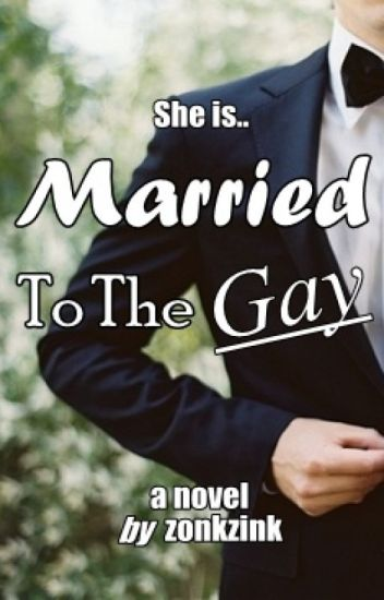Married To The Gay