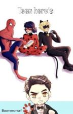 Teen hero's: a miraculous and marvel crossover by MarvelousPeterParker