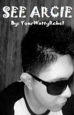 See Arcie by YourWattyRebel