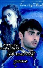 SwaSan FF- It was all Game..... by One_Indian_Girl_